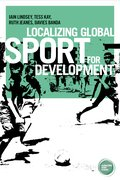 Cover for Localizing global sport for development