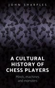 Cover for A cultural history of chess-players