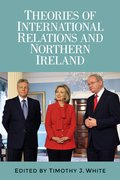Cover for Theories of International Relations and Northern Ireland