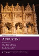 Cover for Augustine: De Civitate Dei The City of God Books XV and XVI