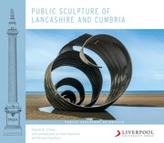 Cover for Public Sculpture of Lancashire and Cumbria