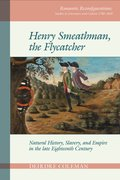 Cover for Henry Smeathman, the Flycatcher
