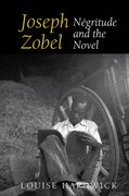 Cover for Joseph Zobel: Négritude and the Novel