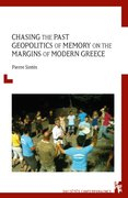 Cover for Chasing the Past: Geopolitics of Memory on the Margins of Modern Greece