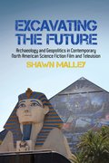 Cover for Excavating the Future