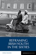 Cover for Reframing Irish Youth in the Sixties