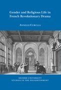 Cover for Gender and Religious Life in French Revolutionary Drama