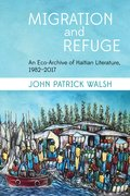 Cover for Migration and Refuge