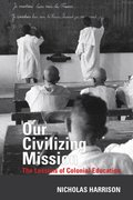 Cover for Our Civilizing Mission