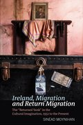 Cover for Ireland, Migration and Return Migration