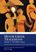 Cover for Minor Greek Tragedians, Volume 1: The Fifth Century