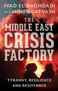 Cover for The Middle East Crisis Factory