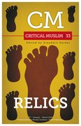 Cover for Critical Muslim 33: Relics