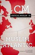 Cover for Critical Muslim 35: Muslim Atlantic