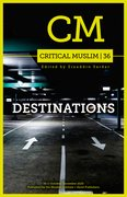 Cover for Critical Muslim 36: Destinations