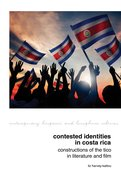 Cover for Contested Identities in Costa Rica