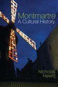 Cover for Montmartre: A Cultural History