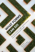 Cover for What Forms Can Do