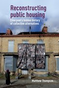 Cover for Reconstructing public housing