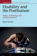 Cover for Disability and the Posthuman