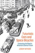 Cover for Futuristic Cars and Space Bicycles