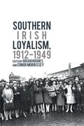 Cover for Southern Irish Loyalism, 1912-1949