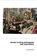 Cover for Women Writing Portuguese Colonialism in Africa