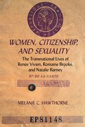 Cover for Women, Citizenship, and Sexuality