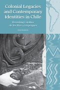 Cover for Colonial Legacies and Contemporary Identities in Chile