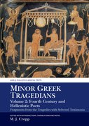 Cover for Minor Greek Tragedians, Volume 2: Fourth-Century and Hellenistic Poets