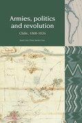 Cover for Armies, Politics and Revolution