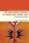 Cover for The First World Festival of Negro Arts, Dakar 1966