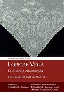 Cover for La discreta enamorada / The Cleverest Girl in Madrid