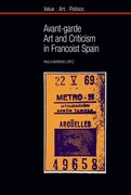 Cover for Avant-garde Art and Criticism in Francoist Spain