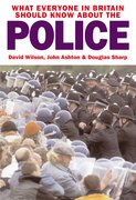 Cover for What Everyone in Britain Should Know About the Police