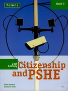 21st Century Citizenship and PSHE: Year 9