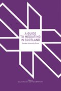 Cover for A Guide to Mediating in Scotland
