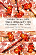 Cover for Medicine, Law and Public Policy in Scotland