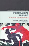 Cover for Postcolonial Thought in the French Speaking World