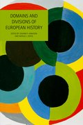Cover for Domains and Divisions of European History