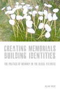 Cover for Creating Memorials, Building Identities
