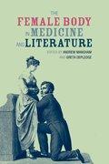 Cover for The Female Body in Medicine and Literature