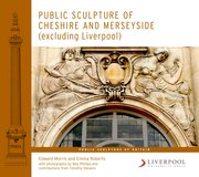 Cover for Public Sculpture of Cheshire and Merseyside (excluding Liverpool)