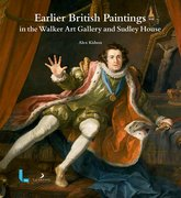 Cover for Earlier British Paintings in the Walker Art Gallery and Sudley House