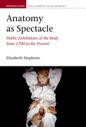 Cover for Anatomy as Spectacle