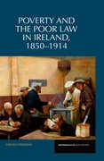 Cover for Poverty and the Poor Law in Ireland 18501914