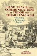 Cover for Land Travel and Communications in Tudor and Stuart England