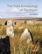 Cover for The Field Archaeology of Dartmoor