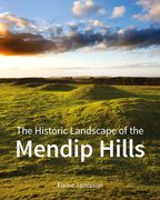 Cover for The Historic Landscape of the Mendip Hills