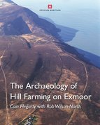 Cover for Archaeology of Hill Farming on Exmoor